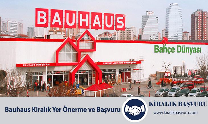 Bauhaus Kiralık Yer Önerme ve Başvuru
