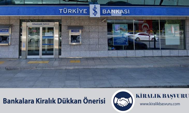 Bankalara Kiralık Dükkan Önerisi Nasıl Yapılır?