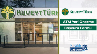 Kuveyt Türk ATM Yeri Önerme ve Başvuru Formu