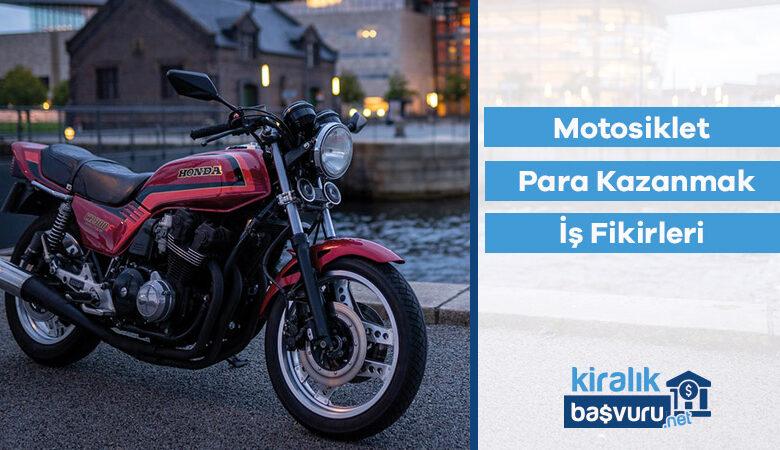 Motosiklet ile Para Kazanmak İçin İş Fikirleri
